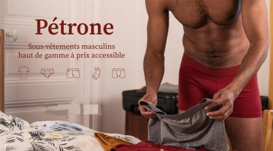Pétrone, les sous-vêtements masculins made in Europe !